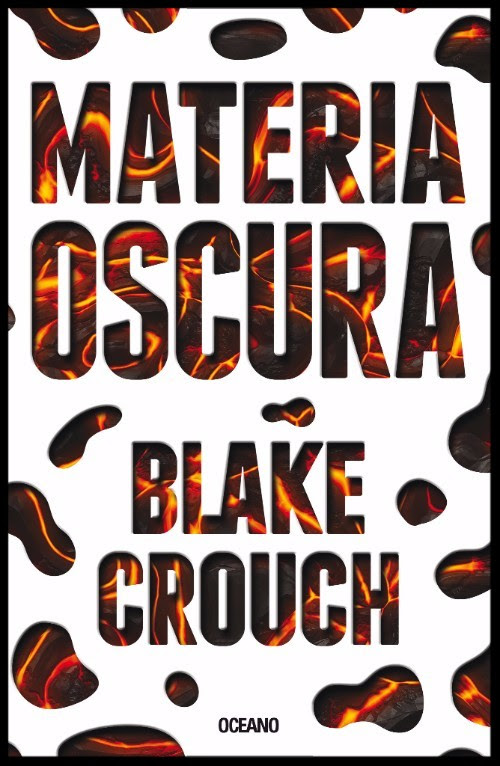 Materia oscura – Blake Crouch